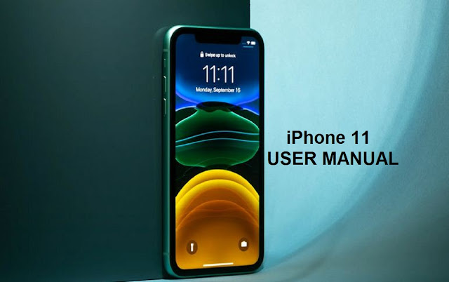 iPhone 11 User Manual and User Guide