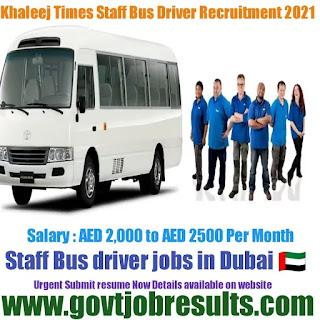 Khaleej Times Bus Driver Recruitment 2021-22