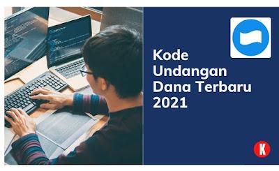 Kode Undangan Dana Terbaru 2021