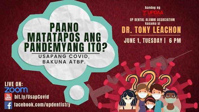 Paano matatapos ang Pandemyang Ito? With Dr. Tony Leachon