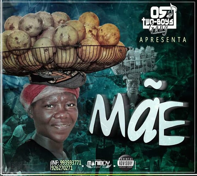 Two Boyz Gang - Mãe (Rap) [Download]