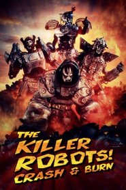 The Killer Robots Crash and Burn Legendado
