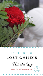 Traditions for a Lost Child's Birthday