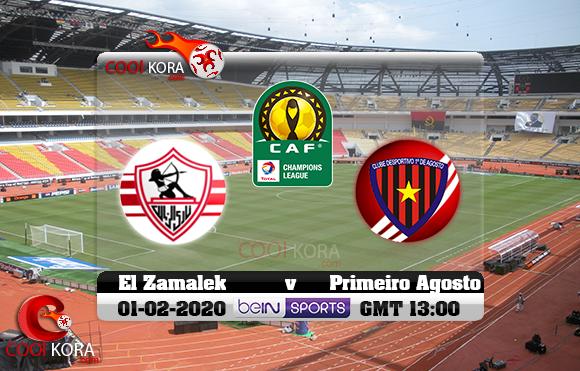 مشاهدة مباراة أول أغسطس والزمالك اليوم 1-2-2020 دوري أبطال أفريقيا