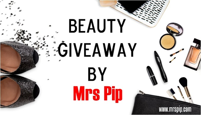 Beauty Giveaway By Mrs Pip