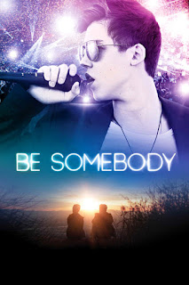 Be Somebody: Simples Como Amor – Legendado (2016)