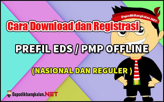 Cara Download dan Registrasi Prefill EDS (Nasional dan Reguler)