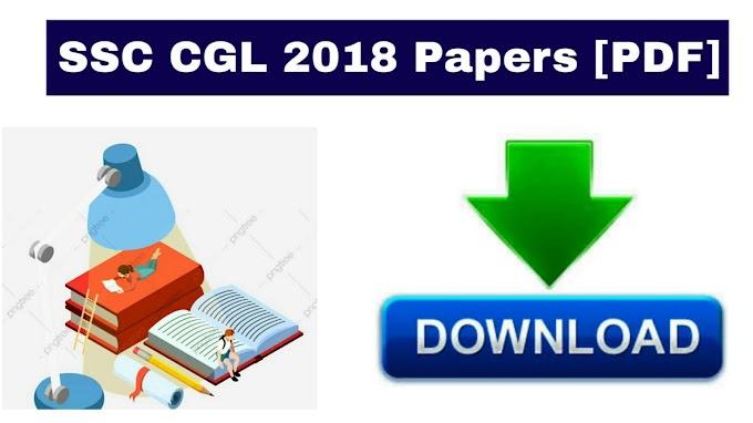 SSC CGL 2018 Question Paper PDF Download [All Shift]