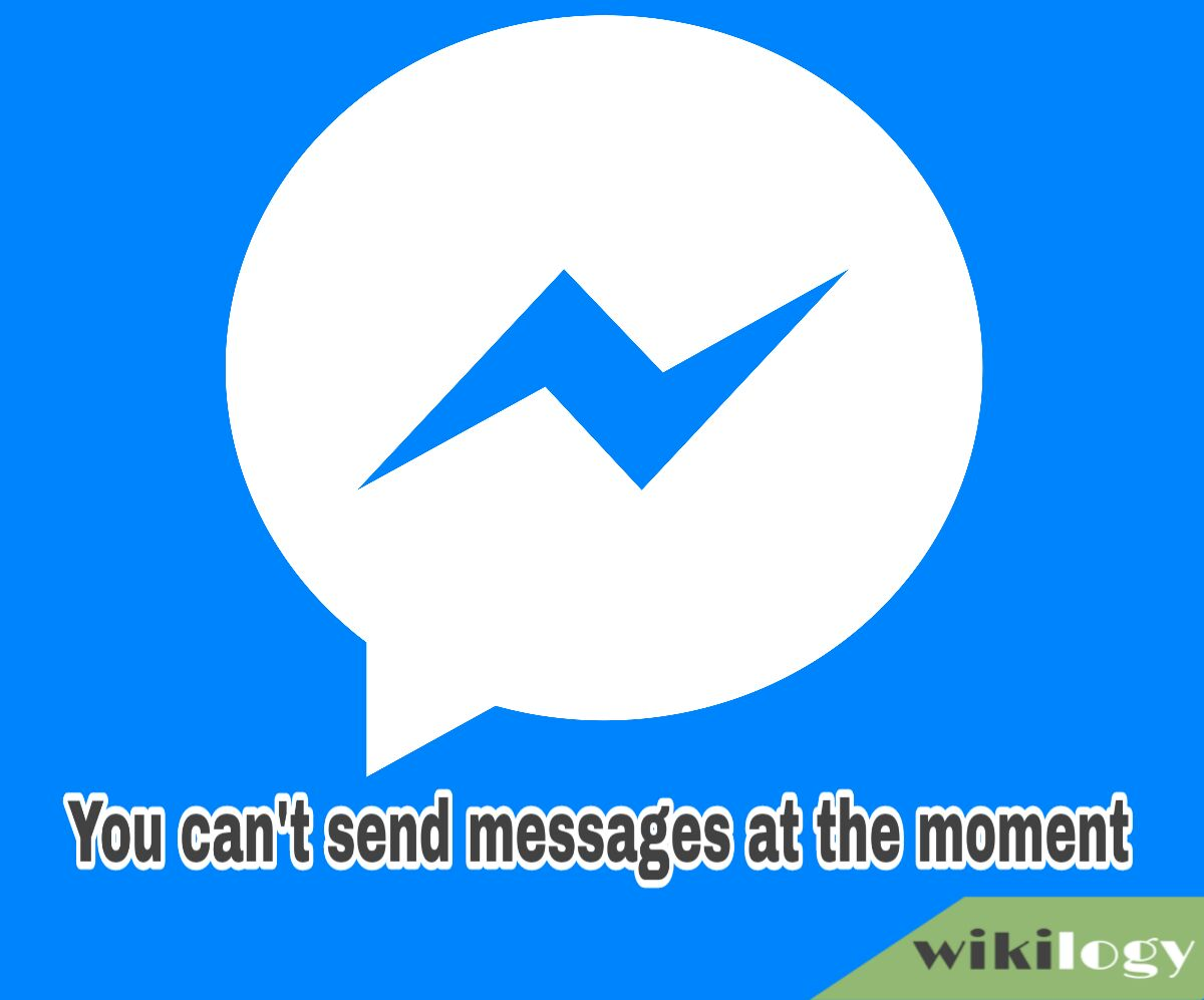 You Can't Send Messages At The Moment