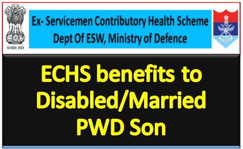 echs-membership-to-disabled-married-pwd-son-paramnews