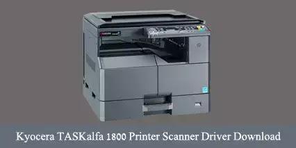 Kyocera TASKalfa 1800 Printer Scanner Driver Download