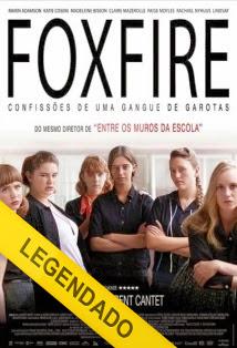 Foxfire: Uma Gangue de Garotas – Legendado