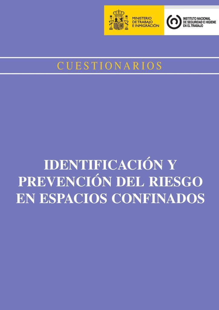 Cuestionarios identificación y prevención del riesgo en espacios confinados