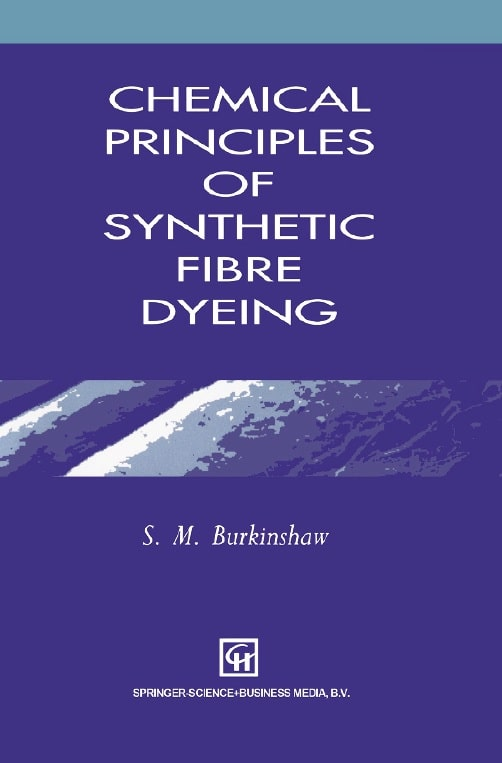 Chemical Principles of Synthetic Fibre Dyeing
