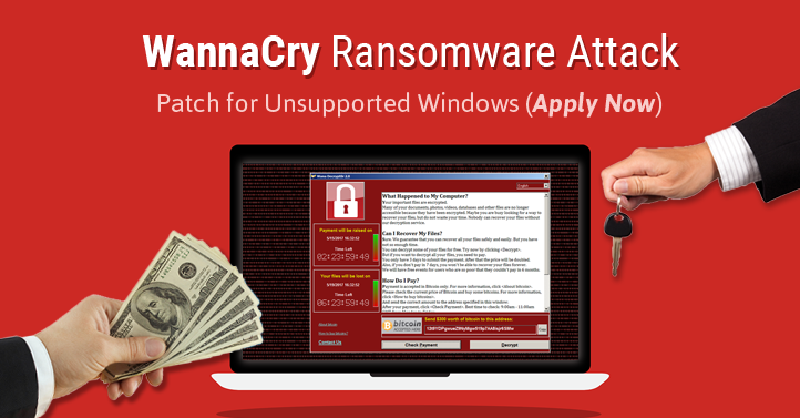 Protect Against WannaCry: Microsoft Issues Patch for Unsupported Windows
