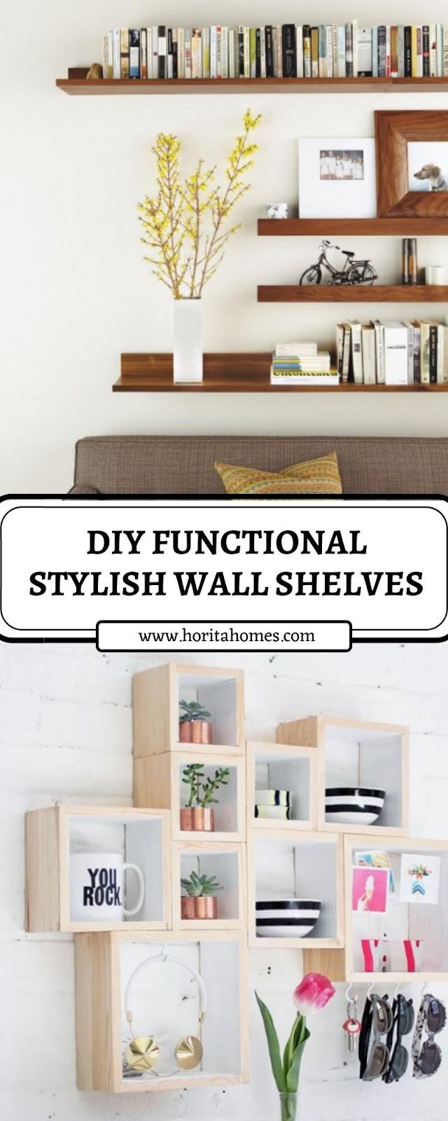 DIY FUNCTIONAL STYLISH WALL SHELVES
