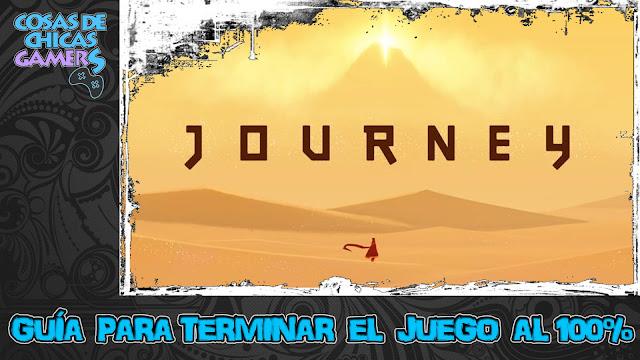 Guía Journey para completar el juego al 100%