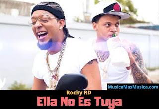 Rochy-RD-Ella-No-Es-Tuya