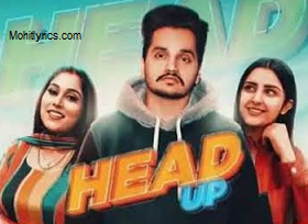 Head Up Lyrics – Roman Sidhu Ft Afsana Khan
