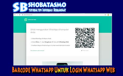 Cara Melihat Barcode Whatsapp Untuk Login Whatsapp Web