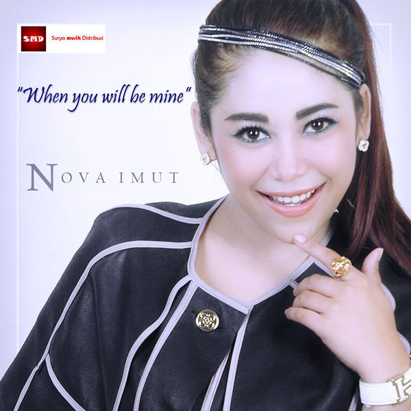 Nova Imut - When You Will Be Mine