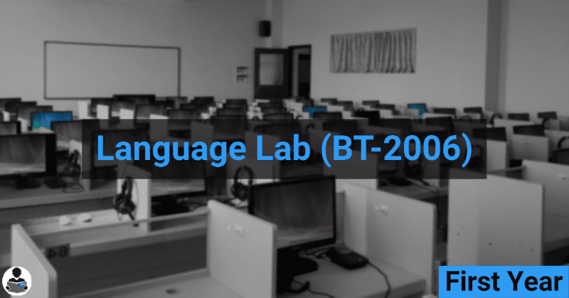 Language Lab (BT-2006) RGPV notes CBGS Bachelor of engineering