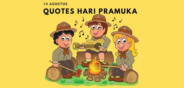 Quotes Ucapan Selamat Hari Pramuka (Praja Muda Karana) 14 Agustus