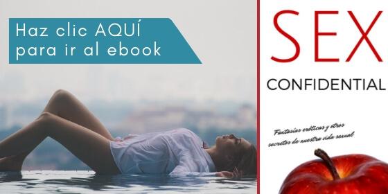 libro Sex Confidential fantasías eróticas y otros secretos de nuestra vida sexual