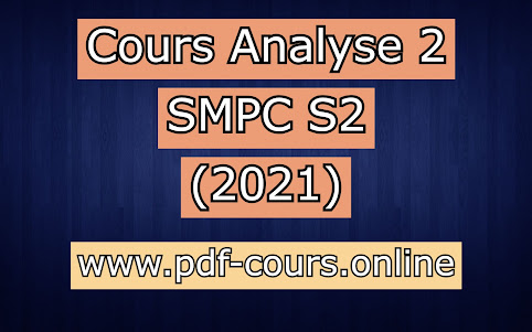 Cours Analyse 2 SMPC S2