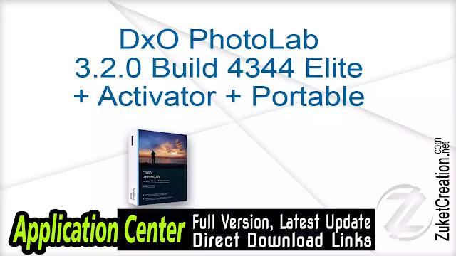 DxO PhotoLab 3.2.0 Build 4344 Elite + Activator + Portable+ Patch