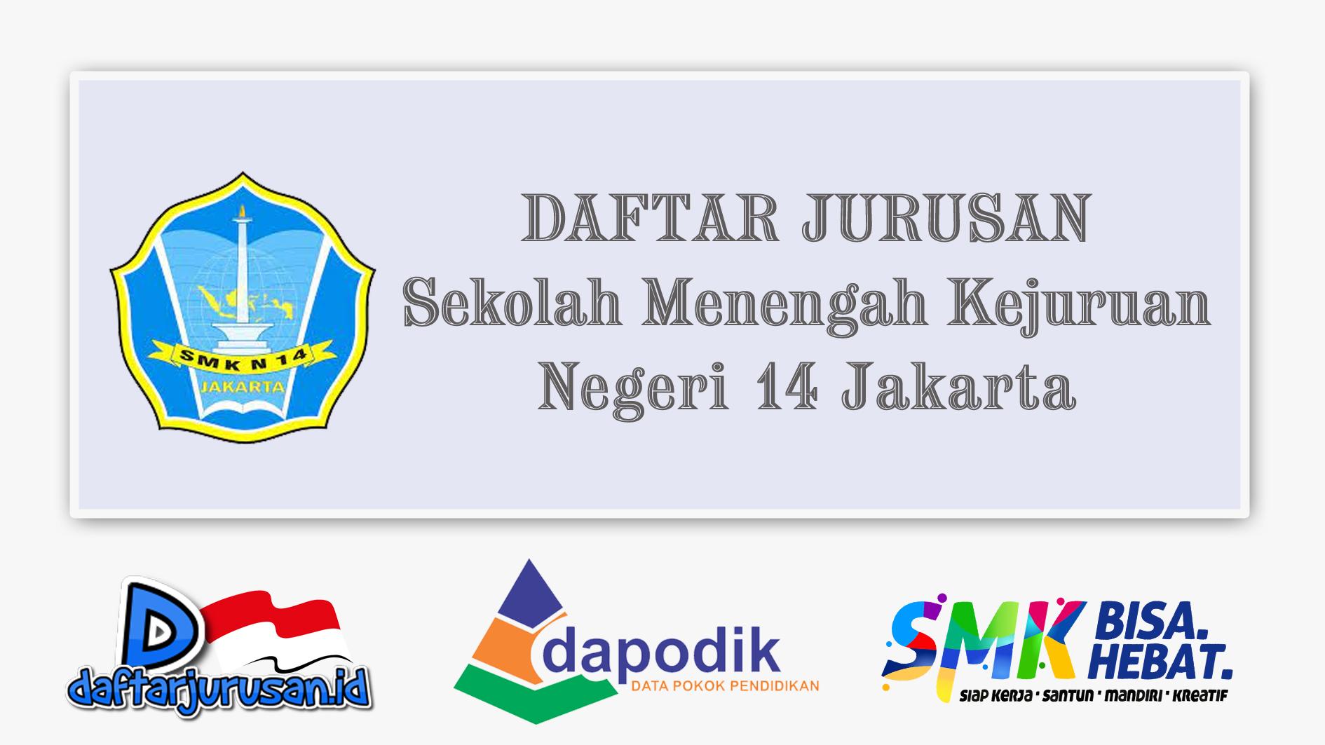 Daftar Jurusan SMK Negeri 14 Jakarta Pusat