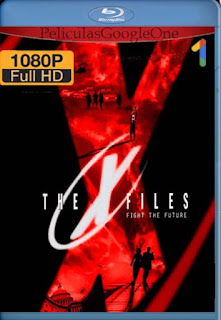 The X-Files: Fight The Future[1998] [1080p BRrip] [Latino- Ingles] [GoogleDrive] LaChapelHD