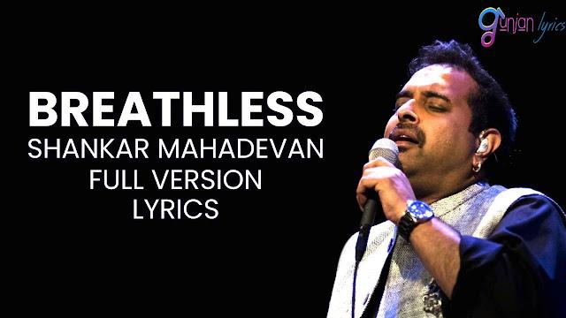 Breathless Song Lyrics In English | Sargam Notes