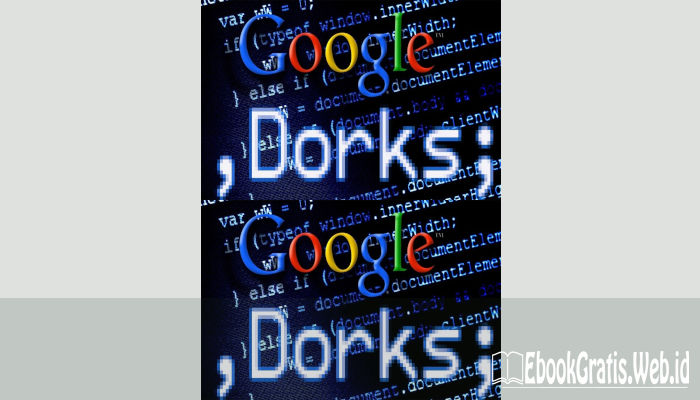 Ebook Seni Google H4ck!ng/Google Dork (English)