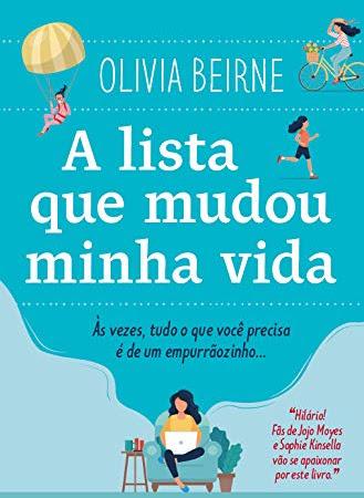 Resenha: A Lista que Mudou Minha Vida - Olivia Beirne