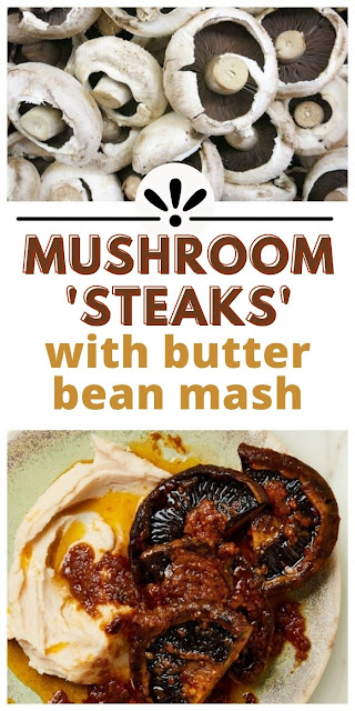 Mushroom Steaks with Butter Bean Mash