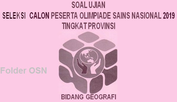 Soal OSP Geografi 2019