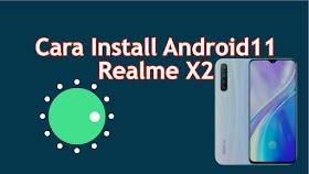 Cara Install Android 11 Realme X2