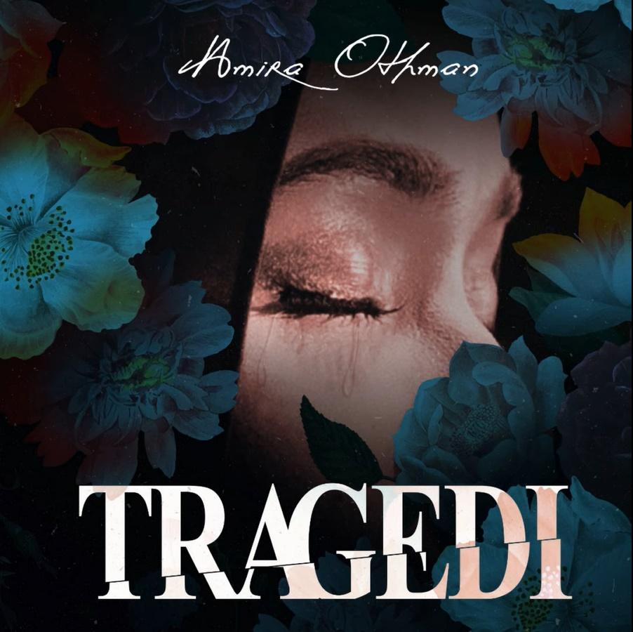 Lirik Lagu Amira Othman - Tragedi
