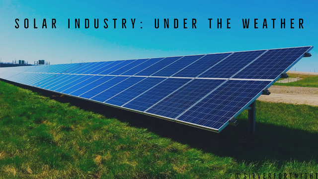 Solar Industry: Under the Weather