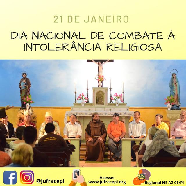 21 DE JANEIRO: DIA NACIONAL DE COMBATE À INTOLERÂNCIA RELIGIOSA