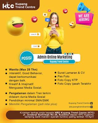 Lowongan Kerja Kupang Trade Centre Sebagai Admin Online Marketing