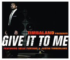 Timbaland - Give It To Me ft. Nelly Furtado, Justin Timberlake Mp3 Download
