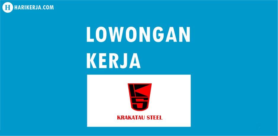 Lowongan Kerja BUMN PT Krakatau Steel (Persero) .Tbk