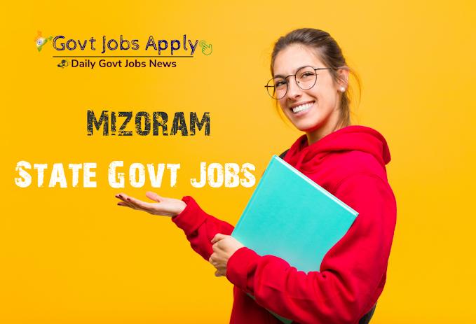 Mizoram Latest Govt Jobs