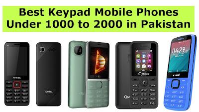 Best Keypad Mobile Phones Under 1000 to 2000 in Pakistan