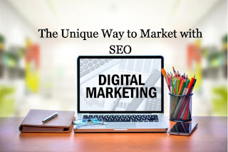 The Unique Way to Market with SEO