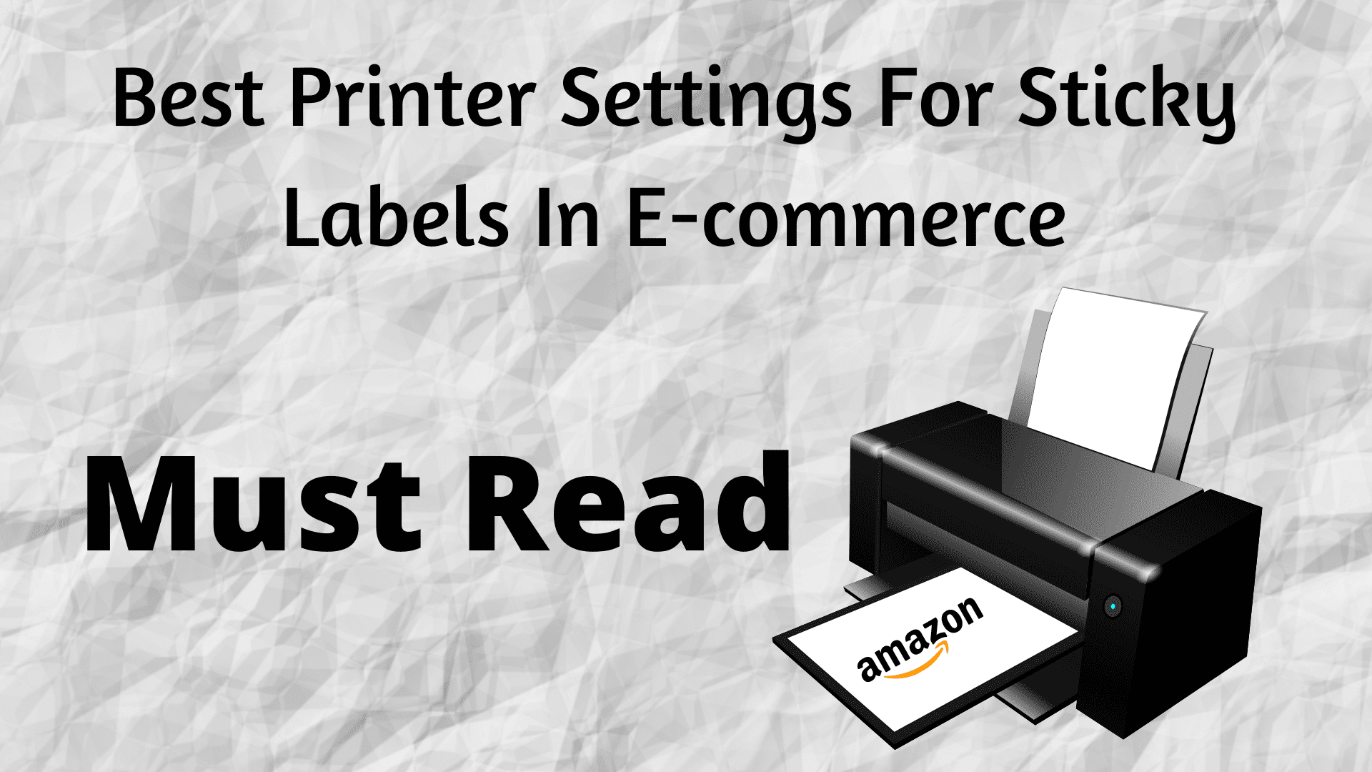 Best Printer Settings For Sticky Labels In E-commerce,Printer Settings,printer settings for heavy paper,how to adjust paper thickness for printer,print setting for e commerce sites,print setting for e commerce,sticky labels printer