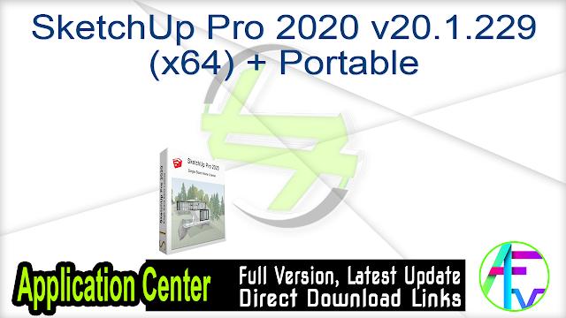 SketchUp Pro 2020 v20.1.229 (x64) + Portable