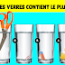 Quel verre contient le plus d'eau ? Seules les génies pourront trouver la réponse à cette énigme